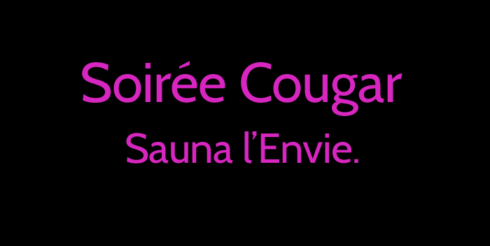 soir e cougar au sauna l 39 envie le 08 novembre 2014 b ziers. Black Bedroom Furniture Sets. Home Design Ideas